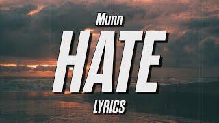 Munn - i hate you for this (Lyrics)