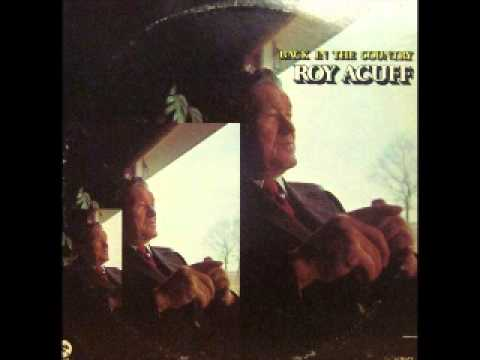 Roy Acuff Sing a country song