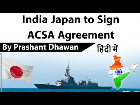 India Japan to Sign ACSA Agreement Current Affairs 2019 #UPSC