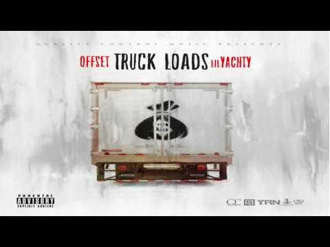 Offset x Lil Yachty - Truck Loads