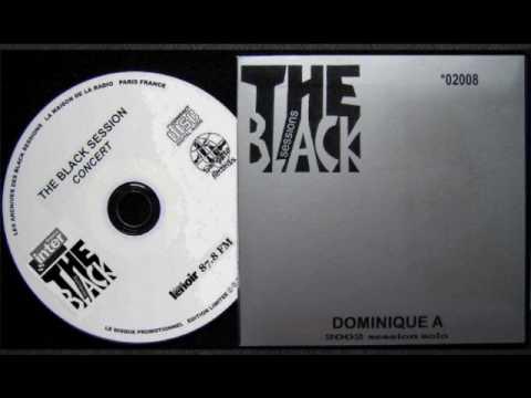 Dominique A Black Sessions