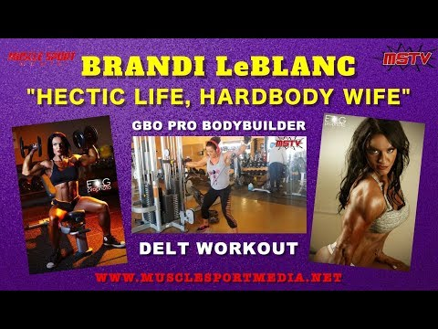 Delt Workout - Female Bodybuilder Brandi LeBlanc