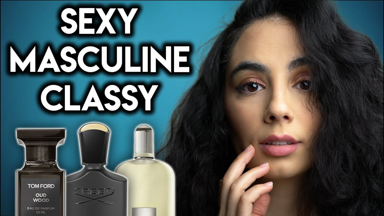 10 SEXY MASCULINE & CLASSY Colognes That I LOVE on Men