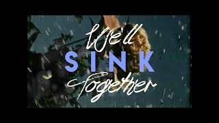 Sink Lyric Video