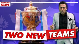 2 NEW TEAMS in the IPL from 2022   Cricket Aakash   Indian Premier League NEWS