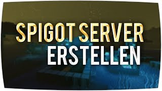 Minecraft Spigot Server Tutorial In Dreams - Minecraft server erstellen tutorial