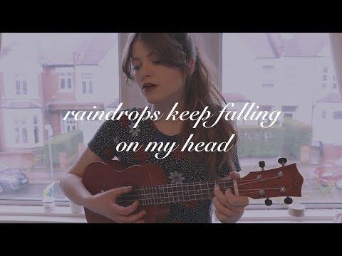 raindrops keep falling on my head (ukulele cover)