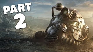 FALLOUT 76 WASTELANDERS Gameplay Walkthrough Part 2 - STRENGTH IN NUMBERS