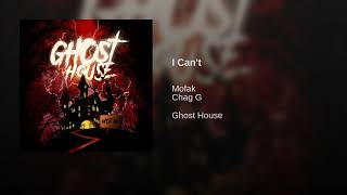 Mofak - I Can't Ft Chag G (2018)