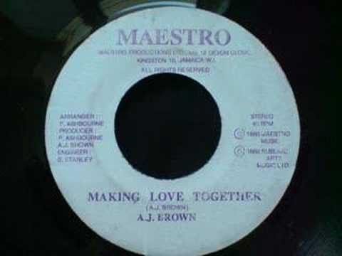 A J Brown - Making Love Together