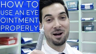 How To Use Eye Ointment | How To Apply Ointment To The Eyes | How To Administer An Eye Ointment