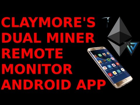Claymore's Dual Miner Remote Monitor Android App Smartphone Tablet Ethereum Mining