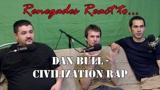 Renegades React to... Dan Bull - Civilization Rap