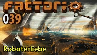 FACTORIO ► [039] Roboterliebe ► Let
