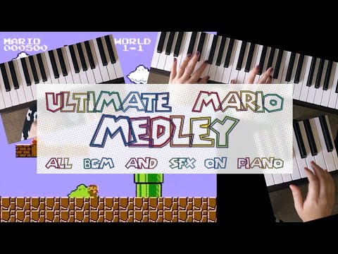 EPIC Super Mario Bros Medley - all BGM and SFX on PIANO!!