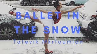 Ballerina Dancing in The Snow - Ballet Workout Belgium - Tatevik Mkrtoumian