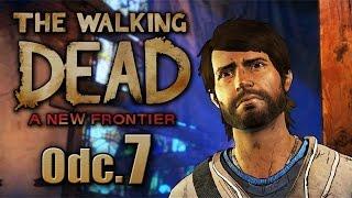 Rodzina znów komplecie  - The Walking Dead A New Frontier #07|| Nowy ład pl