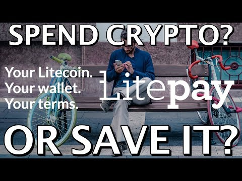 Litecoin Launching Litepay February 26 | Spend Crypto Or Save It?