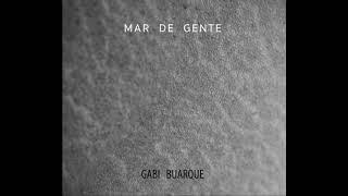 Gabi Buarque - Mar de Gente (Full Album)