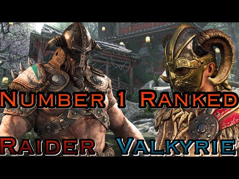 For Honor - Number 1 Ranked Raider Vs Number 1 Ranked Valkyrie!