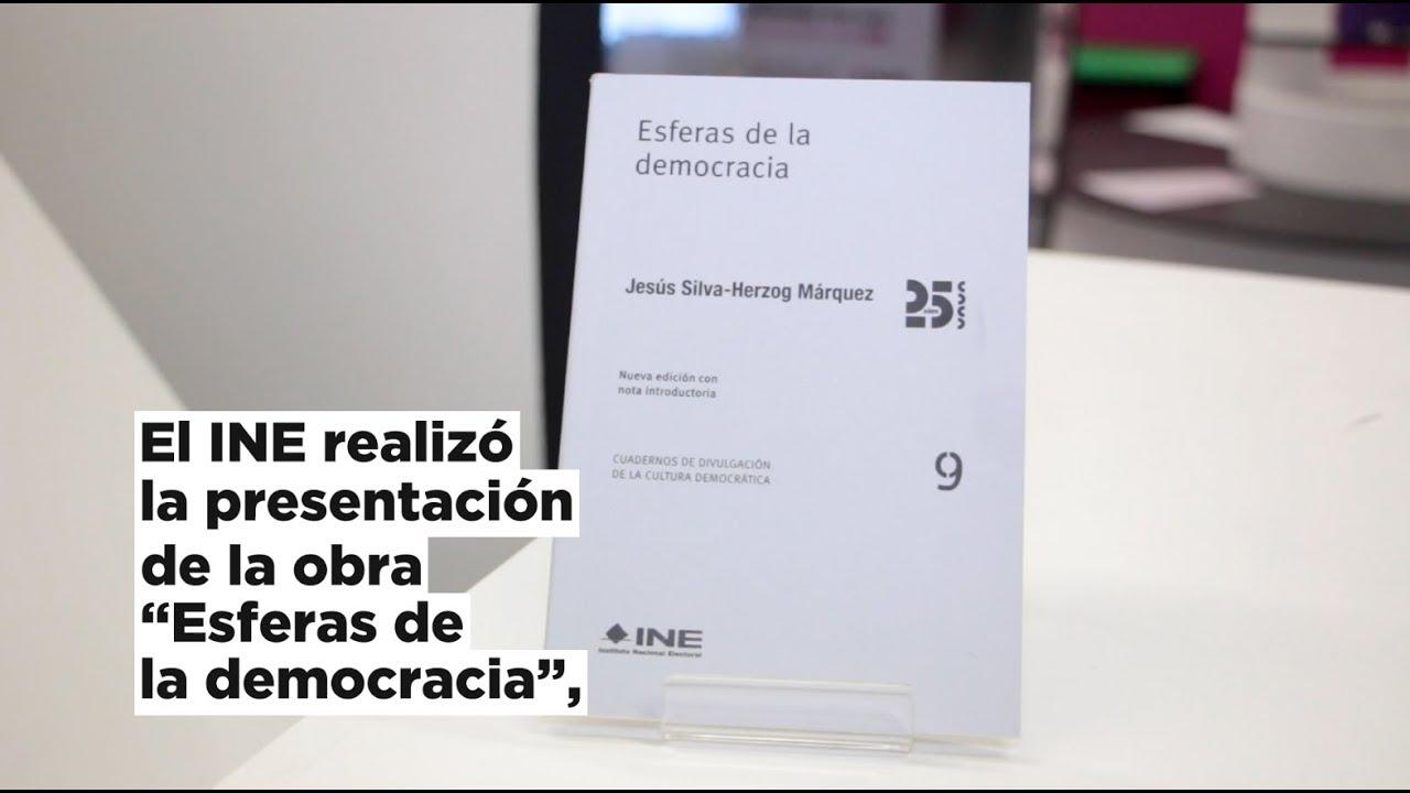 El Ine Realizó La Presentación De La Obra Esferas De La Democracia En La Fil Guadalajara 2019