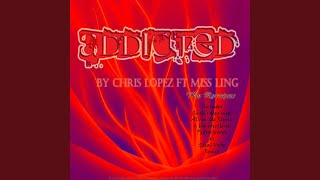 Addicted (feat. Miss Ling)