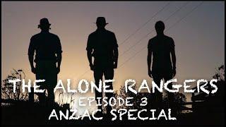 The Alone Rangers S01E03 ANZAC Special