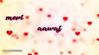 Mere Hum Rahi Suno ( Atif Aslam )Heart toching 2018 Whatsapp Status
