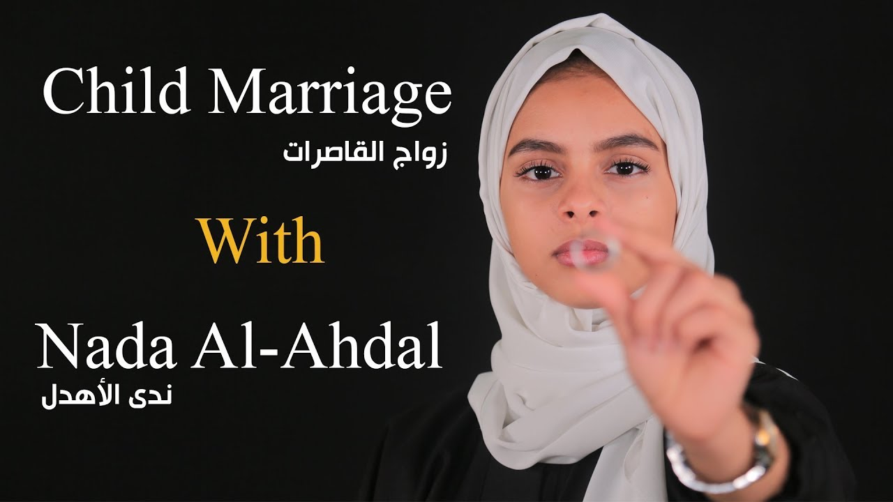 Child marriage with NADA AL-AHDAL