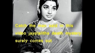 Jayalalitha Death Secret Hidden Inside Apollo Report -catch This Man Death Mystery Will Come Out!!!