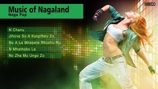 Indian Pop Hits | N Chanu | Music of Nagaland | Naga Pop