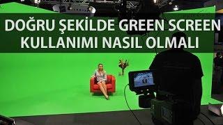 Green Screen Nedir ? - Nasıl Kullanılmalı ? - Kullanırken Nelere Dikkat Edilmeli ?