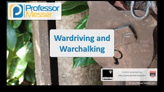 Wardriving and Warchalking - CompTIA Security+ SY0-401: 3.4