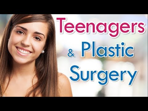 Teens and Plastic Surgery