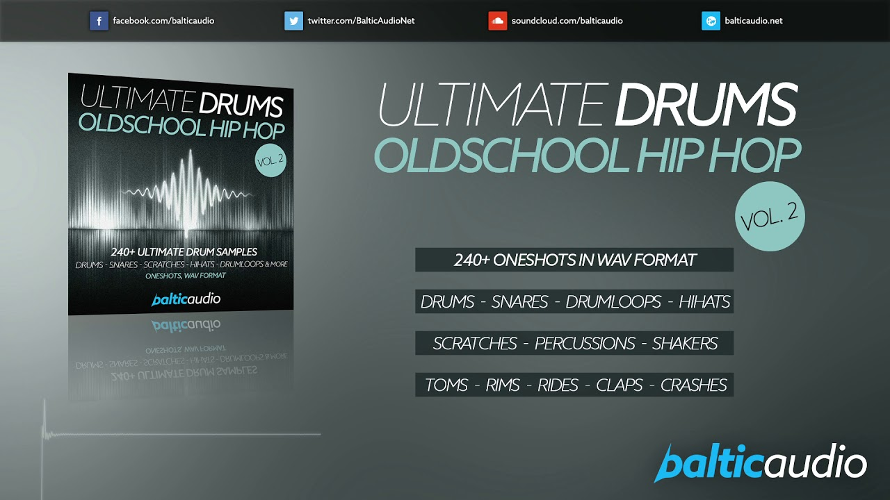 Ultimate Drums Vol 2 - Oldschool Hip Hop (240+ Drum Samples, Oneshots, WAV)
