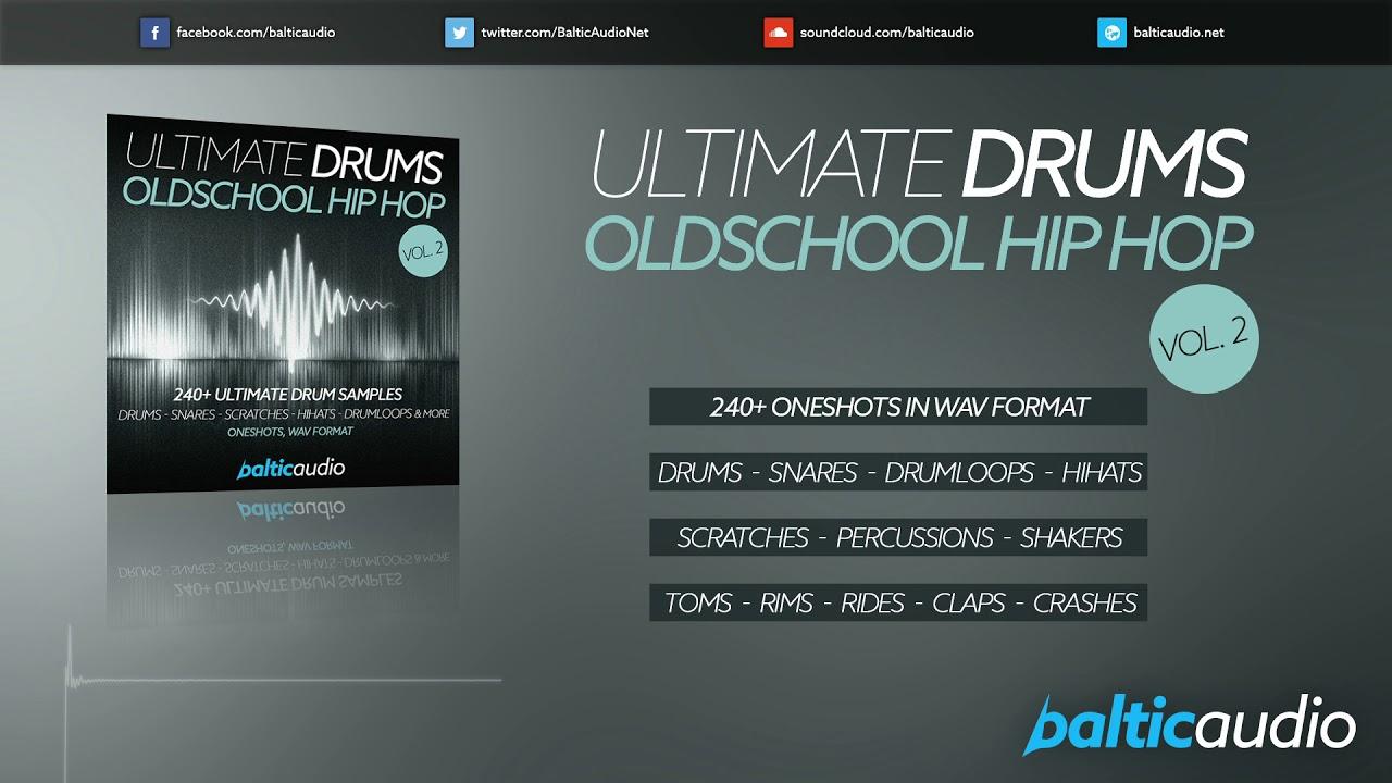 Ultimate Drums Vol 2 - Oldschool Hip Hop (240+ Drum Samples, Oneshots, WAV)