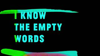 Whyte Horses – Empty Words (Official Lyric Video)