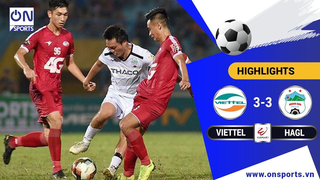 HIGHLIGHT: CLB VIETTEL 3-3 HOÀNG ANH GIA LAI | On Sports
