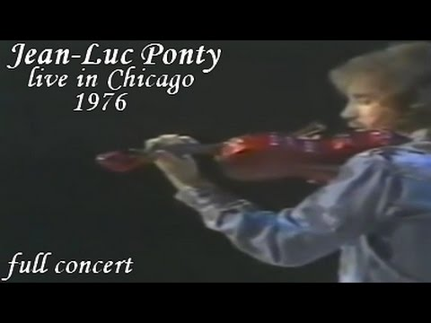 Jean-Luc Ponty live in Chicago, 1976 [Full concert]