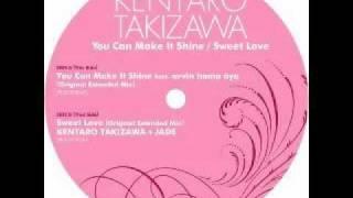 Kentaro Takizawa - You Can Make It Shine ft. arvin homa aya