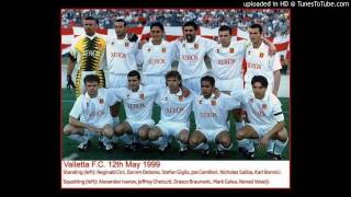 Download Valletta Fc song - 1999- Hadd ma jista ghalina MP3 song and Music Video