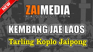TARLING KOPLO JAIPONG KEMBANG JAE LAOS (COVER) Zaimedia Production Group Feat Mbok Cayi