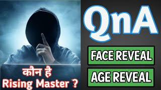Rising Master QnA | Face Reveal |GirlFriend Reveal🔥 | Everything About Me