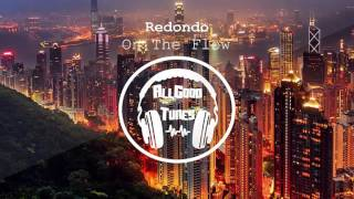 Redondo - On The Flow (Extended Mix)