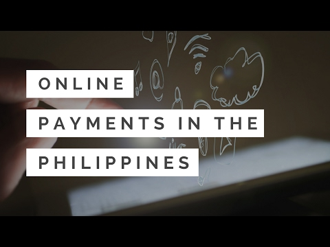 Online Payments in the Philippines (module 5)