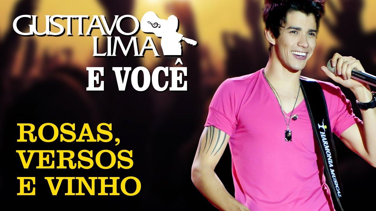 Gusttavo Lima — Rosas Versos e Vinhos — [DVD Gusttavo Lima e Você] (Clipe Oficial)
