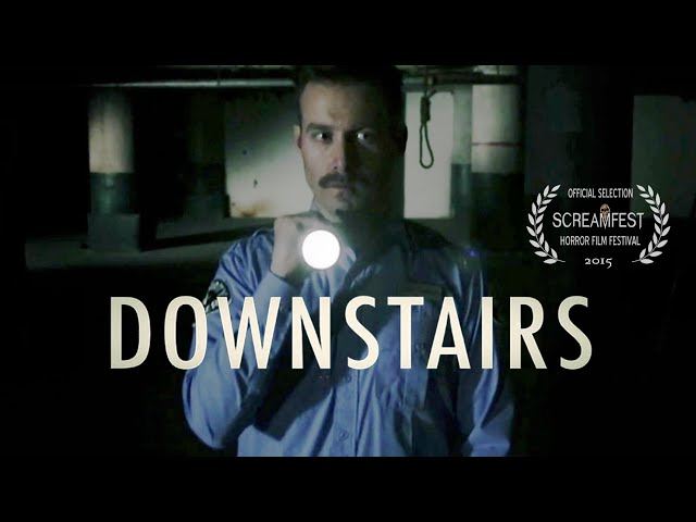 Downstairs | Scary Short Horror Film | Screamfest