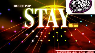 [Ez2dj club] [10] Stay ~ radio edit mix ~ [HD]