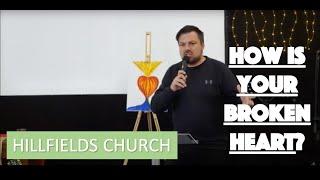 How's your broken heart? | Hillfields Church | Rich Rycroft
