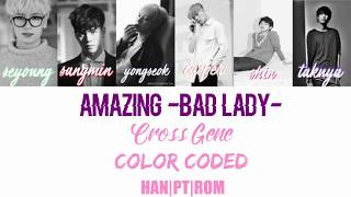 Скачать Cross Gene Amazing Bad Lady Legendado PT BR Color Coded HAN PT ROM Lyrics